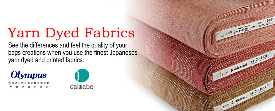Yarn Dyed Fabrics. See the different and feel the quality of your bags creations when you use the finest Japaneses yarn dyed and printed fabrics.